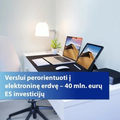 """""""E. komercijos modelis COVID-19"""" verslui perorientuoti į elektroninę erdvę – skirta 40 mln. eurų ES investicijų"""