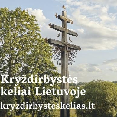 Nauja internetinė svetainė: Kryždirbystės keliai Lietuvoje